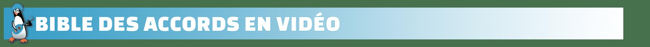 bible des accords en video